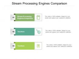 Stream Processing Engines Comparison Ppt Powerpoint Presentation Ideas Show Cpb