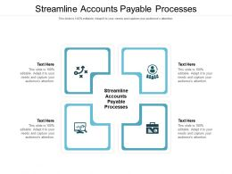 Streamline Accounts Payable Processes Ppt Powerpoint Presentation Icon Brochure Cpb