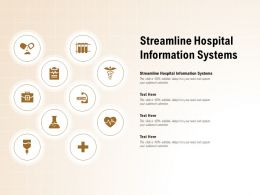 Streamline Hospital Information Systems Ppt Powerpoint Presentation Outline Example