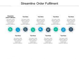 Streamline Order Fulfillment Ppt Powerpoint Presentation Professional Grid Cpb