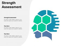 Strength Assessment Ppt Powerpoint Presentation Layouts Background Image Cpb