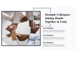 Strength Colleagues Joining Hands Together In Unity