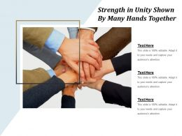 Strength In Unity Shown By Many Hands Together
