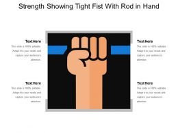 Strength Showing Tight Fist With Rod In Hand