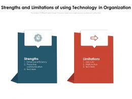 Strengths And Limitations Of Using Technology In Organization