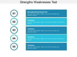 Strengths Weaknesses Test Ppt Powerpoint Presentation Show Format Cpb