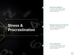 Stress And Procrastination Ppt Powerpoint Presentation Layouts Clipart