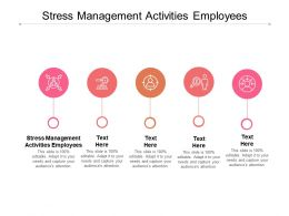 Stress Management Activities Employees Ppt Powerpoint Presentation Professional Templates Cpb