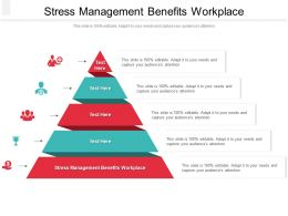 Stress Management Benefits Workplace Ppt Powerpoint Presentation Pictures Visual Aids Cpb