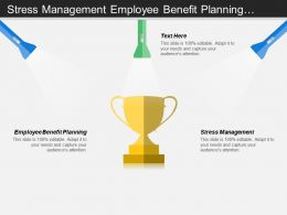 Stress Management Employee Benefit Planning Supply Management Group Scheduling