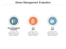 Stress Management Evaluation Ppt Powerpoint Presentation Slides Layout Ideas Cpb