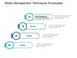 Stress Management Techniques Employees Ppt Powerpoint Presentation Ideas Rules Cpb