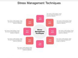 Stress Management Techniques Ppt Powerpoint Presentation Slides Shapes Cpb
