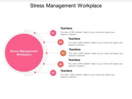 Stress Management Workplace Ppt Powerpoint Presentation Show Layout Cpb