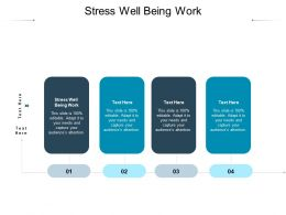 Stress Well Being Work Ppt Powerpoint Presentation Layouts Good Cpb