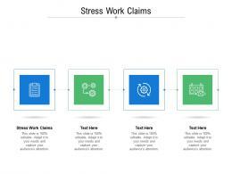 Stress Work Claims Ppt Powerpoint Presentation File Portfolio Cpb