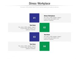 Stress Workplace Ppt Powerpoint Presentation Model Shapes Cpb