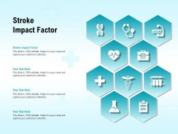 Stroke Impact Factor Ppt Powerpoint Presentation Icon Maker