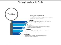 Strong Leadership Skills Ppt Powerpoint Presentation Icon Example Topics Cpb