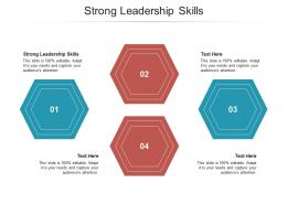 Strong Leadership Skills Ppt Powerpoint Presentation Infographics Portrait Cpb