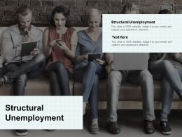 Structural Unemployment Ppt Powerpoint Presentation Summary Background Cpb