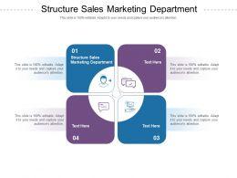 Structure Sales Marketing Department Ppt Powerpoint Presentation Design Ideas Cpb