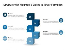 Structure With Mounted 5 Blocks In Tower Formation