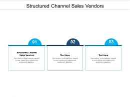 Structured Channel Sales Vendors Ppt Powerpoint Presentation Ideas Structure Cpb