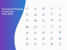 Structured Planning Framework Icons Slide Ppt Powerpoint Presentation Pictures Icons