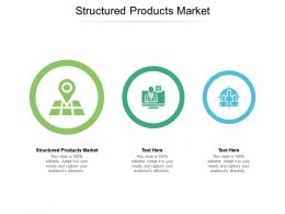 Structured Products Market Ppt Powerpoint Presentation Layouts Templates Cpb