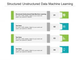 Structured Unstructured Data Machine Learning Ppt Powerpoint Presentation Inspiration Shapes Cpb