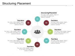 Structuring Placement Ppt Powerpoint Presentation Infographic Template Design Templates Cpb