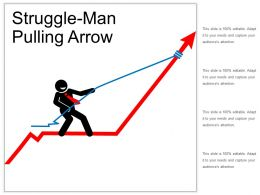 Struggle Man Pulling Arrow