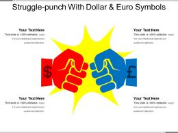 Struggle Punch With Dollar And Euro Symbols