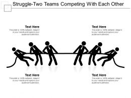 Struggle Two Teams Competing With Each Other