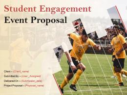 Student Engagement Event Proposal Powerpoint Presentation Slides