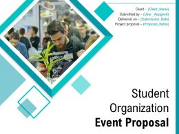 Student Organization Event Proposal Powerpoint Presentation Slides