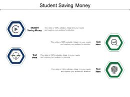 Student Saving Money Ppt Powerpoint Presentation Slides Graphics Pictures Cpb