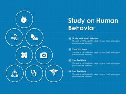 Study On Human Behavior Ppt Powerpoint Presentation Slides Files