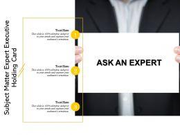 Subject Matter Expert Executive Holding Card