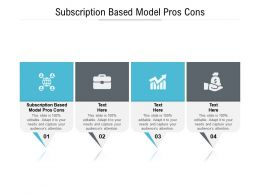 Subscription Based Model Pros Cons Ppt Powerpoint Presentation Infographic Template Elements Cpb