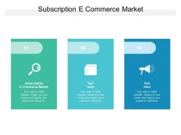 Subscription E Commerce Market Ppt Powerpoint Presentation File Diagrams Cpb