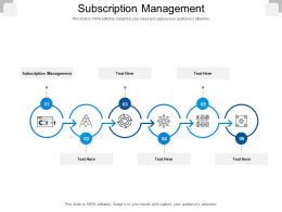 Subscription Management Ppt Powerpoint Presentation Outline Ideas Cpb