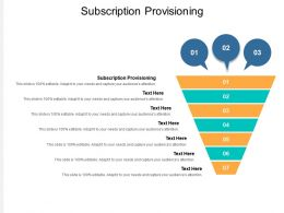 Subscription Provisioning Ppt Powerpoint Presentation Layouts Deck Cpb