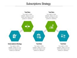 Subscriptions Strategy Ppt Powerpoint Presentation Show Slide Cpb