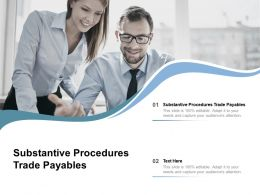 Substantive Procedures Trade Payables Ppt Powerpoint Presentation Pictures Brochure Cpb