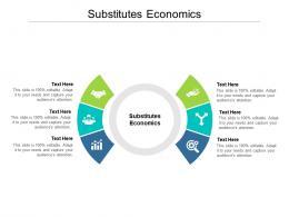 Substitutes Economics Ppt Powerpoint Presentation Infographics Graphics Template Cpb