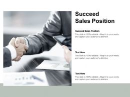 Succeed Sales Position Ppt Powerpoint Presentation Inspiration Themes Cpb