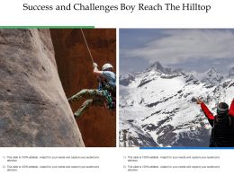Success And Challenges Boy Reach The Hilltop