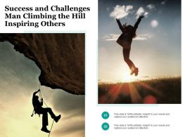 Success And Challenges Man Climbing The Hill Inspiring Others